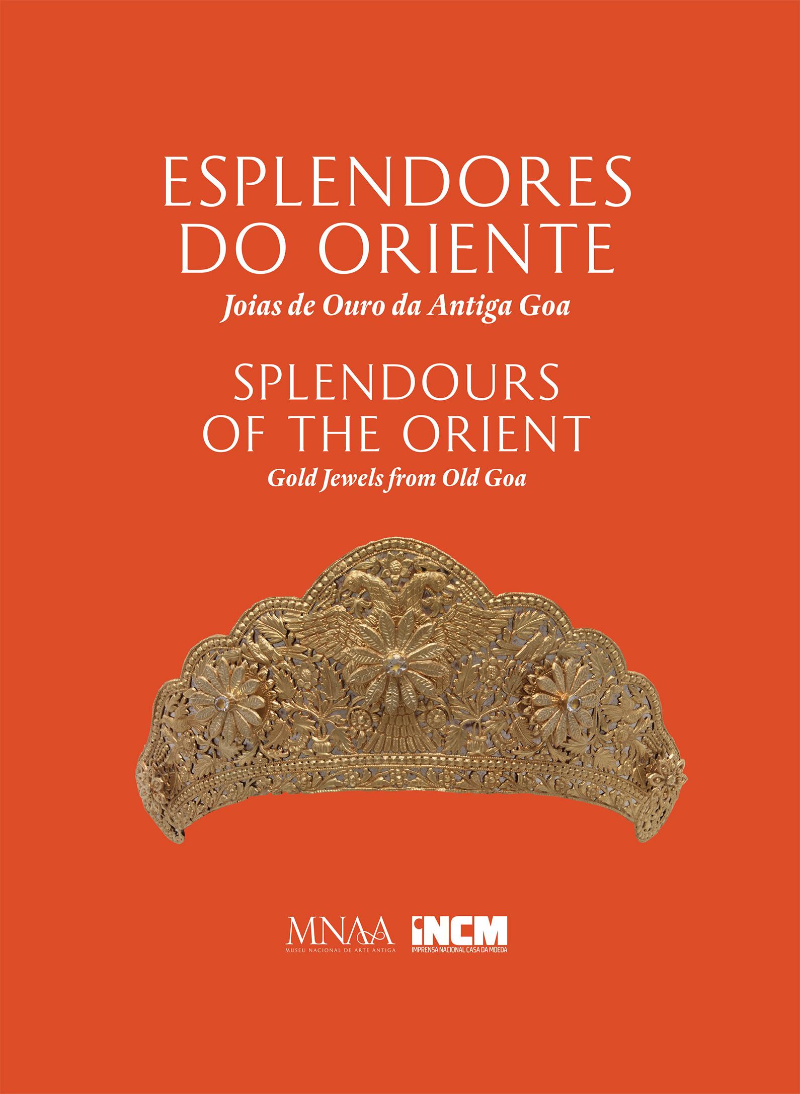 Catálogo da Exposição Esplendores do Oriente Joias de Ouro da Antiga Goa