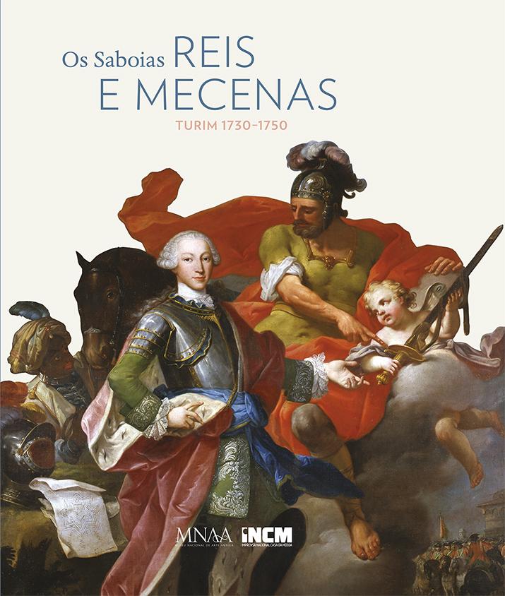 Catálogo da Exposição Os Saboias Reis e Mecenas