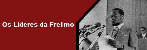 Os líderes da FRELIMO