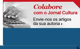 Colabore com o Jornal Cultura - Envie-nos os artigos da sua autoria.