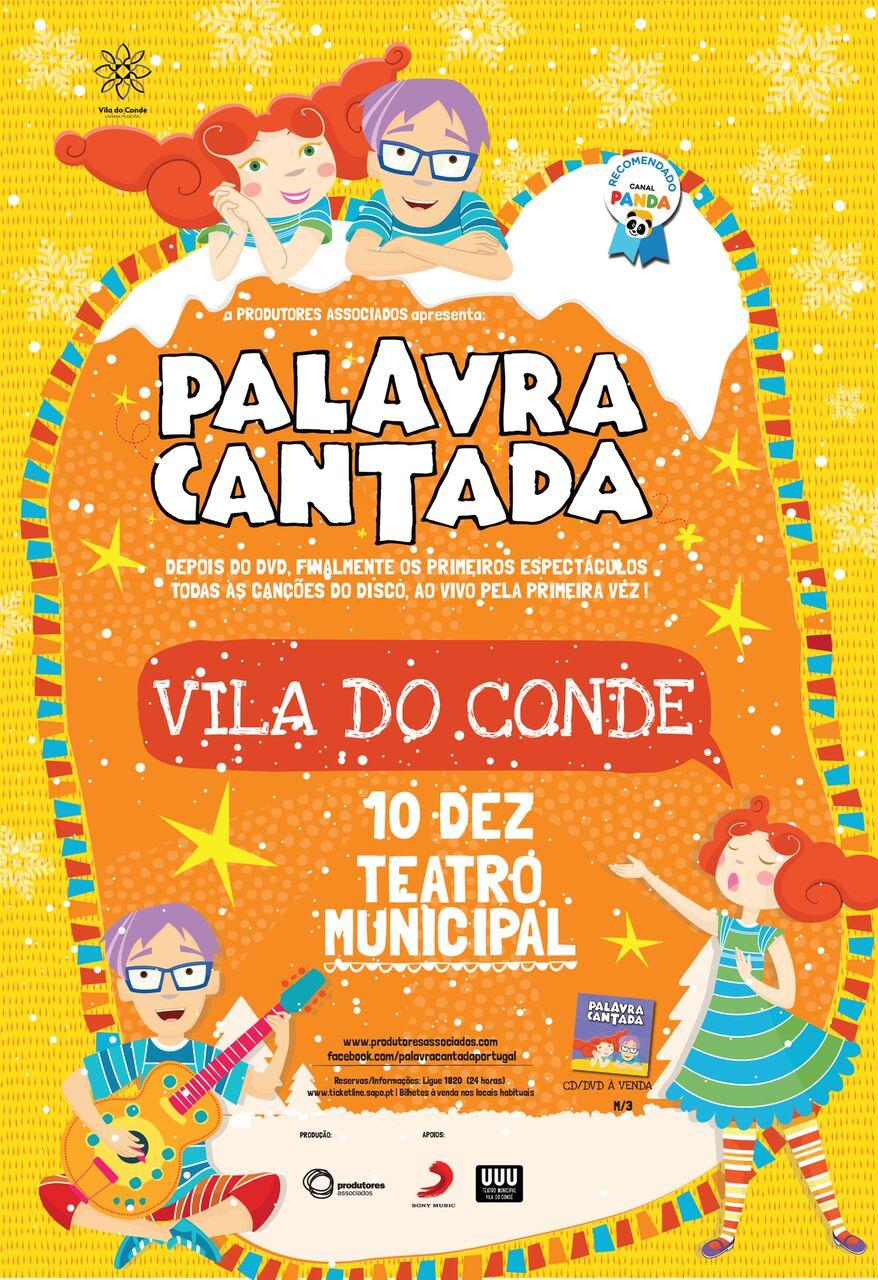 Palavra Cantada no Teatro Municipal de Vila do Conde: ganhe convites para o espetáculo