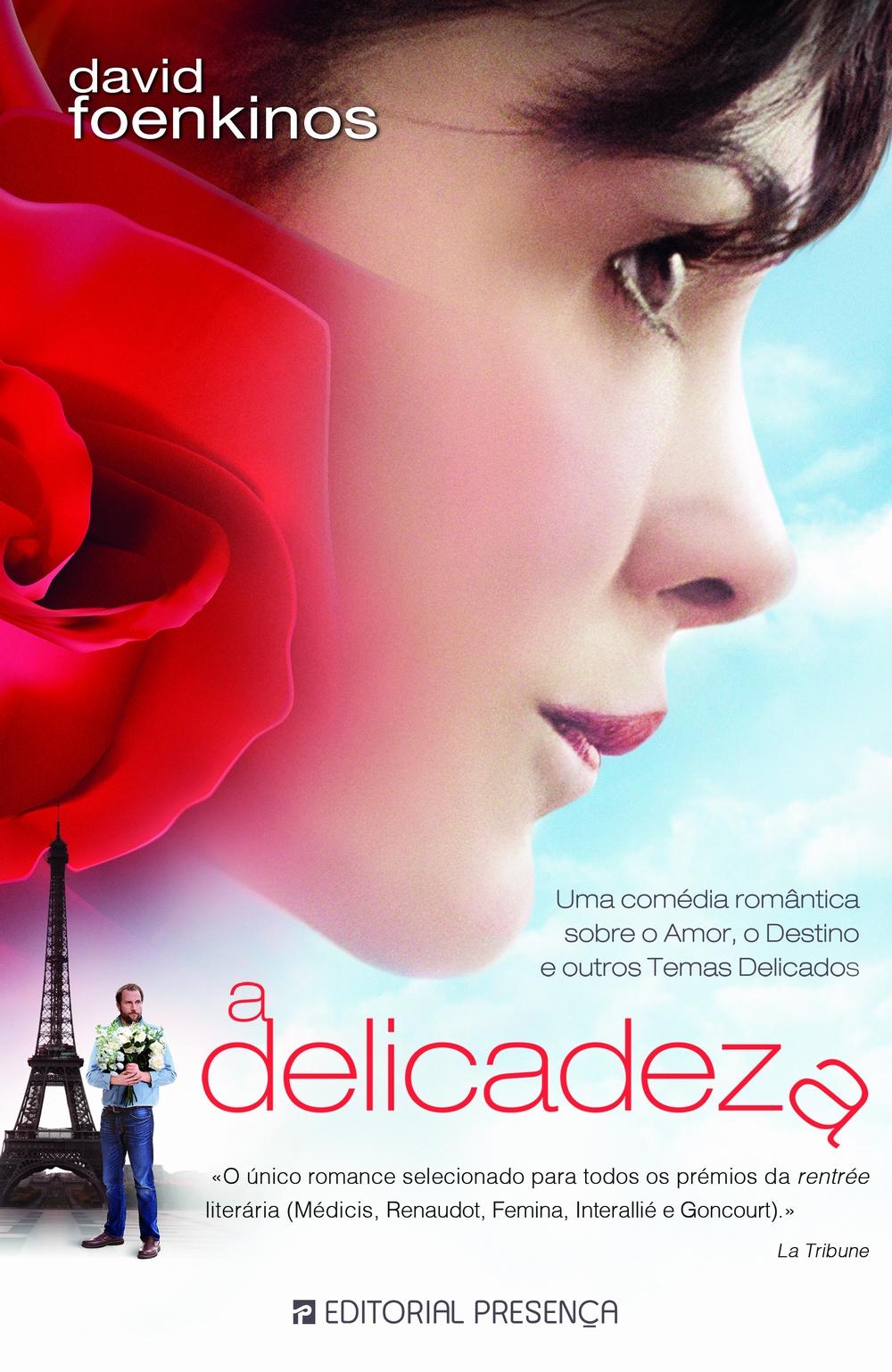 A Delicadeza - Ganhe o livro que deu origem ao filme