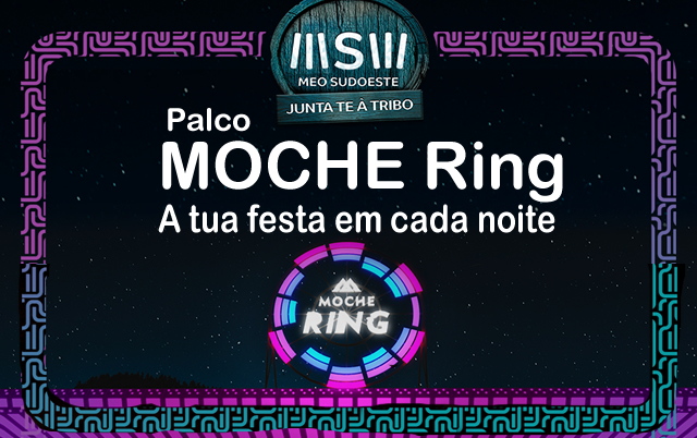 MOCHE Ring no MEO Sudoeste