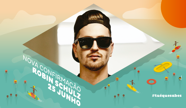 DJ Robin Schulz no Sumol Summer Fest