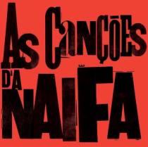 A Naifa reinterpreta canções alheias no novo álbum