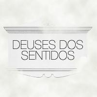 deuses_dos_sentidos
